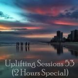 Uplifting Sessions 53 (2hrs Special)