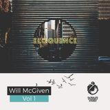 Vol 355 Eloquence: Will McGiven Monthly Residency 07 Feb 2017