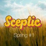 Sceptic - Spring#1