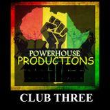 POWERHOUSE CLUB THREE