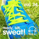 Ready, Set, Sweat! Vol. 34