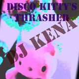 DJ Kena - Disco Kitty's Thrasher