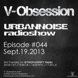 V-OBSESSION - #URBANNOISEradioshow 044 Pt2 [Sept.19,2013] on STROM:KRAFT Radio