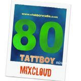 tattboy's Mix No. 80 ~ The 80's Remixed ~ First Take