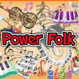 Power Folk Episode 19 (3/19/17)