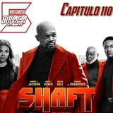 Capitulo 110: SHAFT