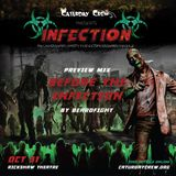 Before the Infection - PREVIEW Mix for INFECTION