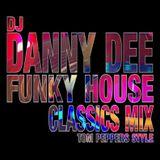 Funky House Classics Mix