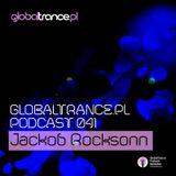 Jackob Rocksonn  - GlobalTrance.pl Podcast 041