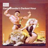 Gary Powder Darkest Hour: 19th October '18