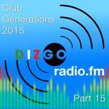 Club Generations 2015 part 15: Live Discomix on Dizgoradio.fm