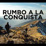 Rumbo a la Conquista - Psra Marcia Vergara