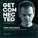 Get Connected with Mladen Tomic - 067 - Guest Mix by Tomy DeClerque