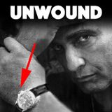 Unwound 31: A Matter of Time