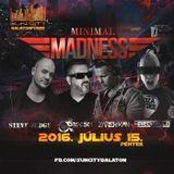 2016.07.15. Minimal Madness - SunCity, Balatonfüred - Friday