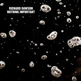 La Galette #005# Nothing Important by Richard Dawson