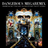 Michael Jackson - Dangerous MegaRemix