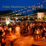 Urban Daydreams - Celebration