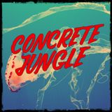 Concrete Jungle - 2018-08-09 - Dj Stalefish - New Egoless, Bengal Sound, Saule, Truth, The Rum Baba