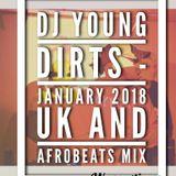Dj Young Dirts - January 2018 UK and Afrobeats mix