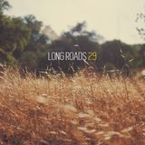 Long Roads Episode 029
