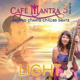 """Jo Kelly """"Cafe Mantra Music 3: Light"""" (2015)"""
