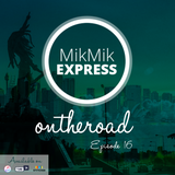 Mikmik Express On The Road Episode16
