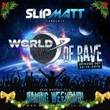 Slipmatt - World Of Rave #307