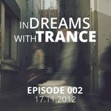 Seyit Ali Baser - In Dreams With Trance Episode 002 [17.11.2012]