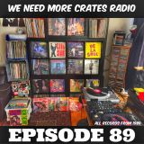 We Need More Crates Radio - Episode 89 (PublicEnemy,3rdBass,BDP,Beastieboys,ChillRobG,GangStarr,Lyte