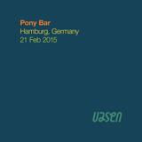 Pony Bar · Hamburg, Germany · 21 Feb 2015