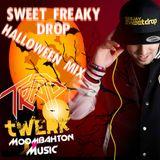 Sweet Freaky Drop (Halloween Mix)