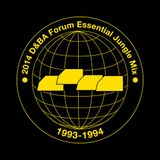 The 2014 D&BA Forum Essential Jungle Mix 93-94