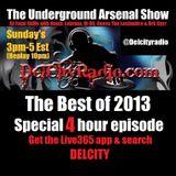 The Underground Arsenal Show Best Of 2013