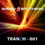 Smashbrothers - TRANZH 001