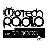 Motech Radio with DJ 3000 - show #25