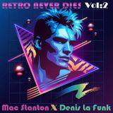 Mac Stanton October Mixtape (Retro never dies with Denis La Funk)