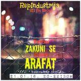 RepIndustrija Show 92.1 fm / br. 34 Gost: Arafat Tema: Zakuni Se  + Maćado + Classic Session