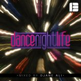 Dance Nightlife Episode 013