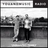 Unwanted Family - You And Music Radio Weekender