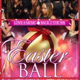 LOVE 4 MUSIC BACK 2 THE 90'S THE EASTER BALL SAT19TH APRIL @I CAN STUDIO