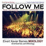 FOLLOW ME 80's Disco / Gay Circuit (The Saint Music) October 2010 Mix