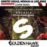 Hardwell vs DV&LM - Arcadia Mammoth (Coone Remix & Psyko Punkz Remix) [Golden Hawk Mashup]