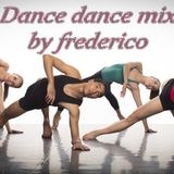 DANCE BY FREDERICO !