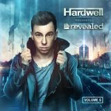 Hardwell Presents Revealed, Vol. 5 (Full Continuous DJ Mix)