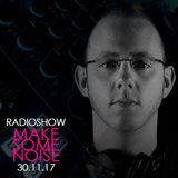 TomNoise - Make Some Noise Radio Show 30.11.17