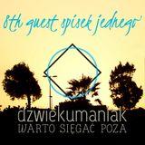 8th guest Spisek Jednego (dzwiekumaniak.pl guest mix/podcast)