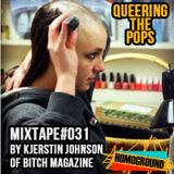 #MIXTAPE031 - Queering the Pops by Kjerstin Johnson of Bitch Magazine