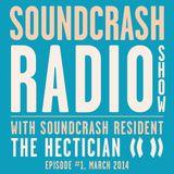 Soundcrash Radio Show #1 - with Soundcrash Resident The Hectician