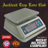 Joel Paydirt and Sampology's Auckland Trap Love Club vol. II.